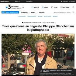 Trois questions au linguiste Philippe Blanchet sur la glottophobie - France 3 Bourgogne-Franche-Comté