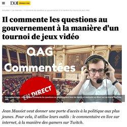 Il commente les questions au gouvernement à la manière d'un tournoi de jeux vidéo