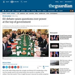 EU debate raises questions over power at the top of government