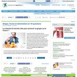 10 questions sur la grippe, le rhume et l'alimentation