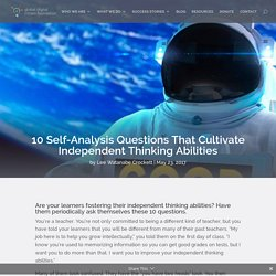 10 Self-Analysis Questions That Cultivate Independent Thinking Abilities