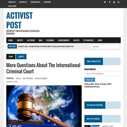 More Questions About The International Criminal Court