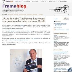 25 ans du web : Tim Berners-Lee répond aux questions des internautes sur Reddit