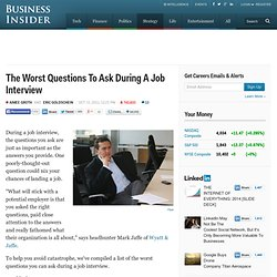 The Worst Questions To Ask During A Job Interview