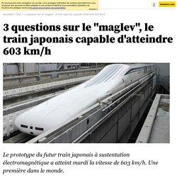 """3 questions sur le """"maglev"""", le train japonais capable d'atteindre 603 km/h"""