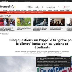 """Cinq questions sur l'appel à la """"grève pour le climat"""" lancé par les lycéens et étudiants"""