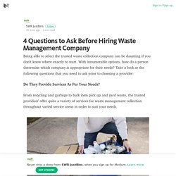 4 Questions to Ask Before Hiring Waste Management Company