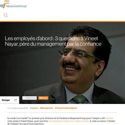 Les employés d'abord : 3 questions à Vineet Nayar, père du management par la confiance