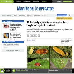 MANITOBA CO-OPERATOR 29/05/17 U.S. study questions neonics for soybean aphid control
