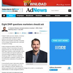 Eight DMP questions marketers should ask