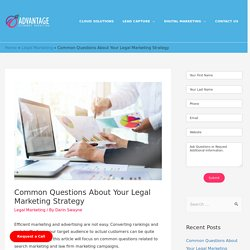 Common Questions About Your Legal Marketing Strategy