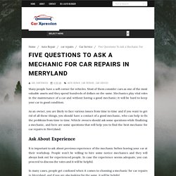 Five Questions To Ask a Mechanic For Car Repairs In Merryland