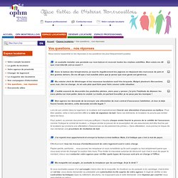 Vos questions... nos réponses - OPH Montreuil : le site de l'Office Public de l'Habitat Montreuillois