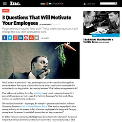 3 Questions That Will Motivate Your Employees