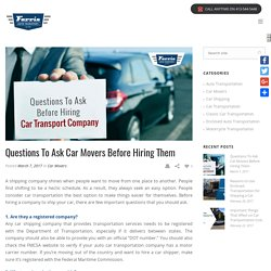 Questions To Ask Car Movers Before Hiring Them