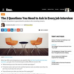 The 2 Questions You Need to Ask in Every Job Interview