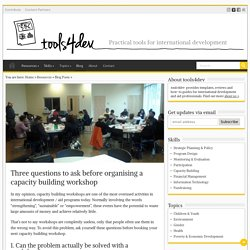 Three questions to ask before organising a capacity building workshop