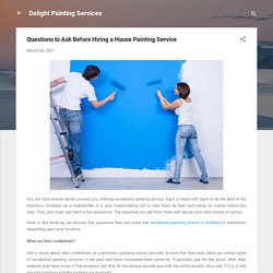 Questions to Ask Before Hiring a House Painting Service
