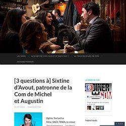 [3 questions à] Sixtine d'Avout, patronne de la Com de Michel et Augustin