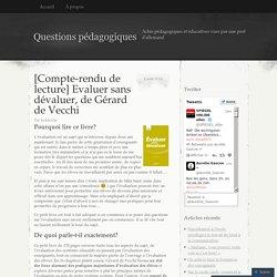 [Compte-rendu de lecture] Evaluer sans dévaluer, de Gérard de Vecchi