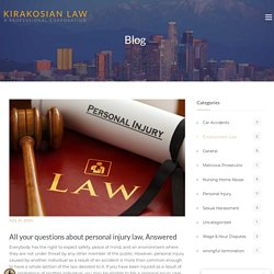 All your questions about personal injury law, Answered - Los Angeles Personal Injury Attorney