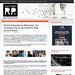 Débat & Questions-Réponses, les nouveaux noms de domaine Web personnalisés