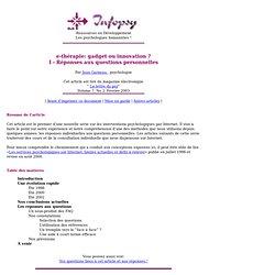 e-thérapie: I - Réponses aux questions personnelles