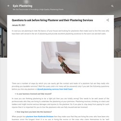 Questions to Ask Before Hiring Plasterer and Their Plastering Services