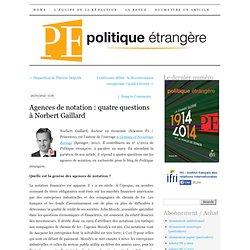 Agences de notation : quatre questions à Norbert Gaillard