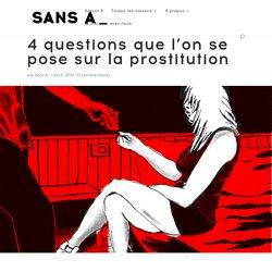 4 questions que l'on se pose sur la prostitution