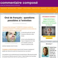 Oral de français : les questions qu'on va vous poser à l'entretien