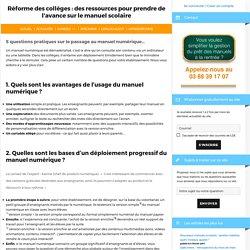 5 questions pratiques sur le passage au manuel numérique... - Réforme des collèges : des ressources pour prendre de l'avance sur le manuel scolaire