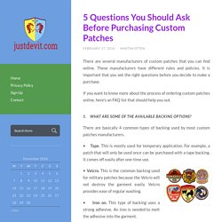 5 Questions You Should Ask Before Purchasing Custom Patches