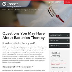 Questions You May Have About Radiation Therapy