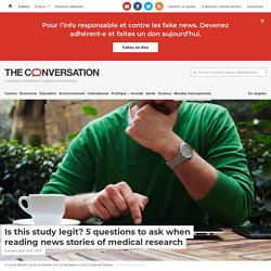 Is this study legit? 5 questions to ask when reading news stories of medical research