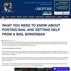 What You Need to Know About Posting Bail and Getting Help from a Bail Bondsman