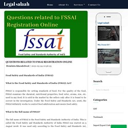 Questions related to FSSAI registration online