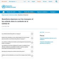 Questions-réponses sur les masques et enfants face au COVID-19 / 24 aout 2020