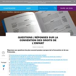 Questions / réponses sur la Convention des droits de l'enfant