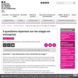 5 questions-réponses sur les stages en entreprise