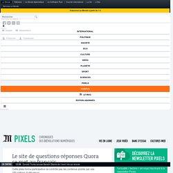 Le site de questions-réponses Quora se met au français