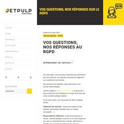 Questions Réponses autour du RDPG I Blog JETPULP