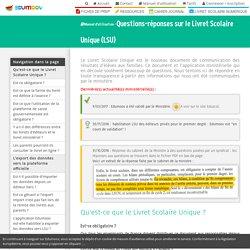 Questions-réponses sur le Livret Scolaire Unique (LSU) - Manuel d'utilisation