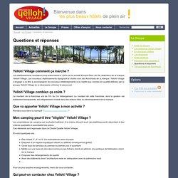 Questions et réponses sur Yelloh Village