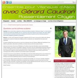 Questions sur les rythmes scolaires » Gérard CAUDRON
