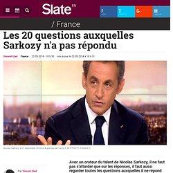 Les 20 questions auxquelles Sarkozy n'a pas répondu
