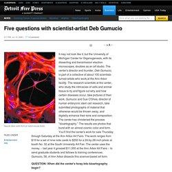 Five questions with scientist-artist Deb Gumucio