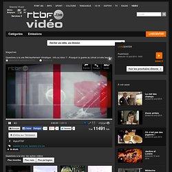 Questions à la une du 8 septembre 2010, Questions à la Une : RTBF Vidéo