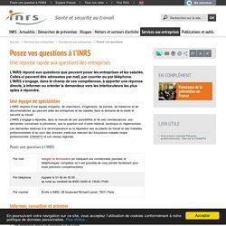 Posez vos questions à l'INRS - Services aux entreprises