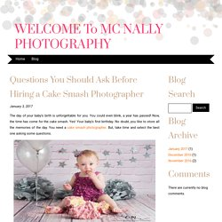 Questions You Should Ask Before Hiring a Cake Smash Photographer